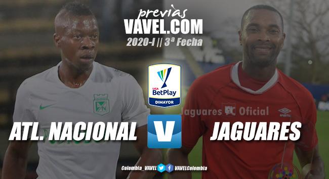 Previa Atlético Nacional vs. Jaguares de Córdoba: tres puntos para distintos presentes