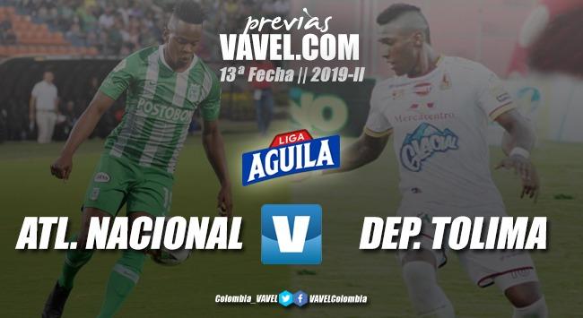 Previa Atlético Nacional vs. Deportes Tolima: El 'verde' buscará romper la paternidad del 'pijao'