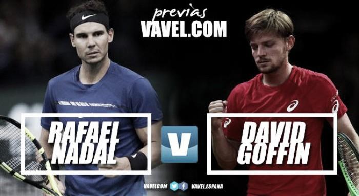 Previa Rafael Nadal - David Goffin: dura piedra de toque
