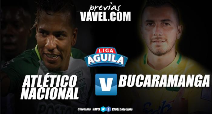 Previa Atlético Nacional Vs Atlético Bucaramanga: a debutar con victoria en casa