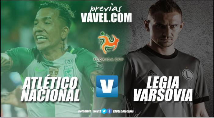 Previa Atlético Nacional - Legia Varsovia: Los 'verdolagas' van por la Florida Cup