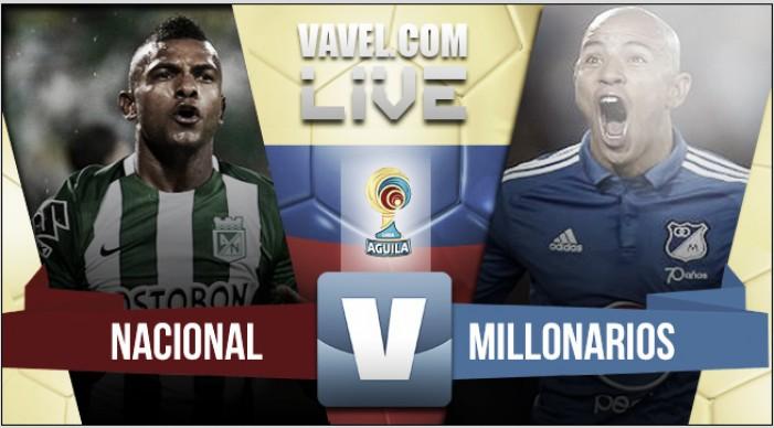 Goles Atlético Nacional 3-0 Millonarios por cuartos de final Liga Águila 2016