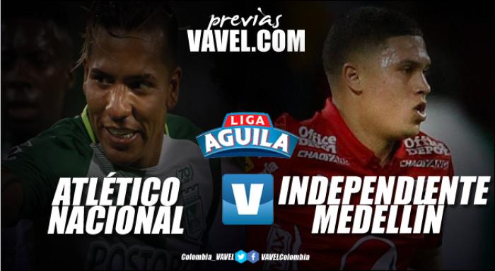 Atlético Nacional - Independiente Medellín: Duelo por la cima y el honor de la ciudad