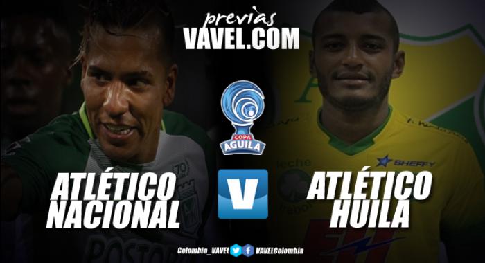 Previa Atlético Nacional Vs Atlético Huila: Una nueva ilusión copera