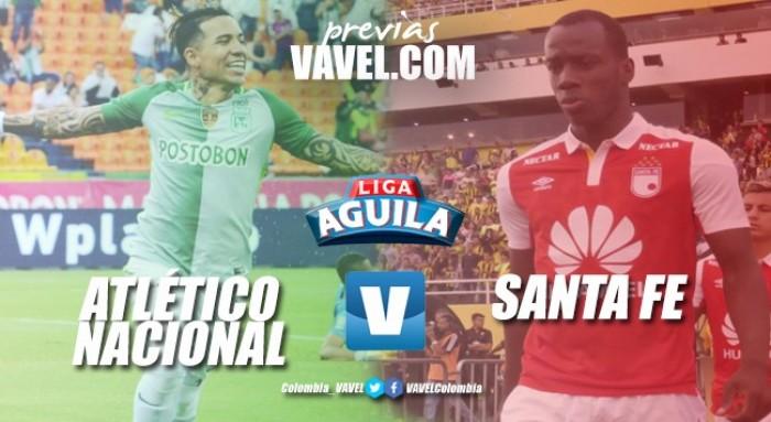 Previa Atlético Nacional - Santa Fe: Los 'verdes' buscan pasar el trago amargo