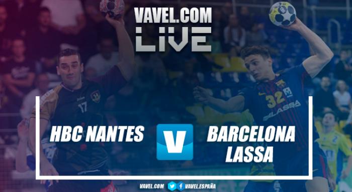 Resumen HBC Nantes vs Barcelona Lassa en EHF Velux Champions League 2017 (29-25)