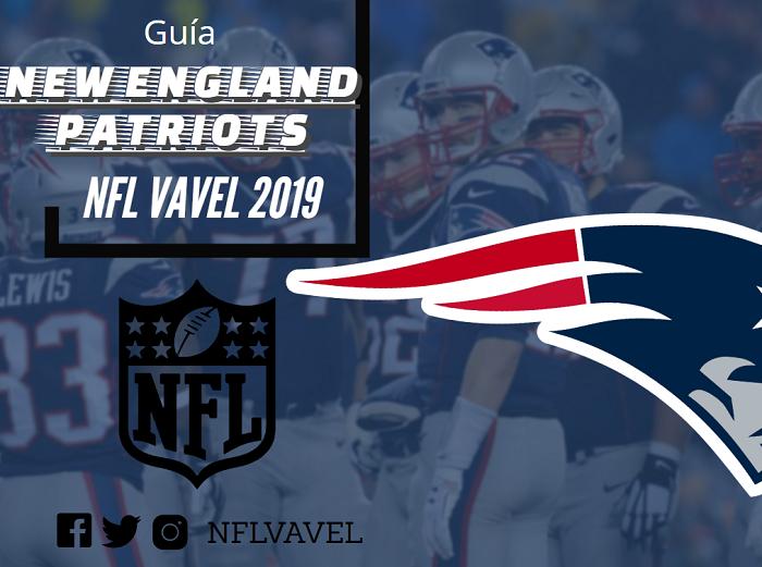 Guía NFL VAVEL 2019: New England Patriots