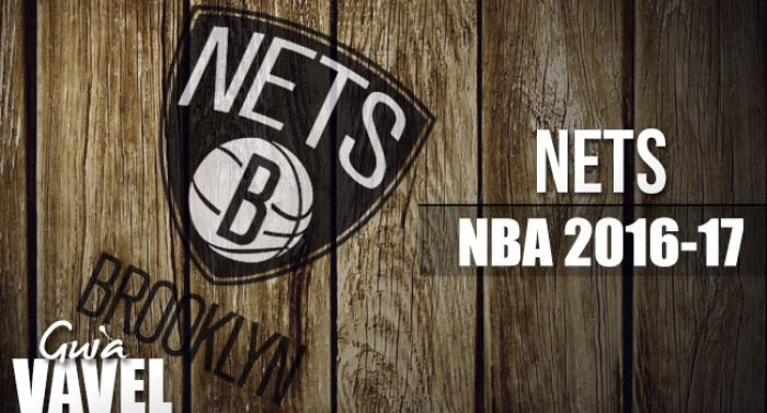 Guía VAVEL NBA 2016/17: Brooklyn Nets
