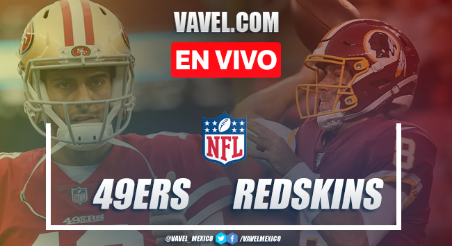 San Francisco 49ers vs Washington Redskins en vivo cómo ver transmisión TV online en NFL 2019 (0-0)