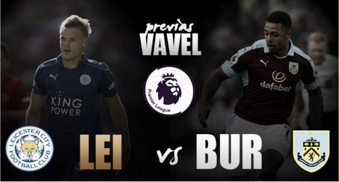 Leicester City - Burnley: reencontrarse con la victoria