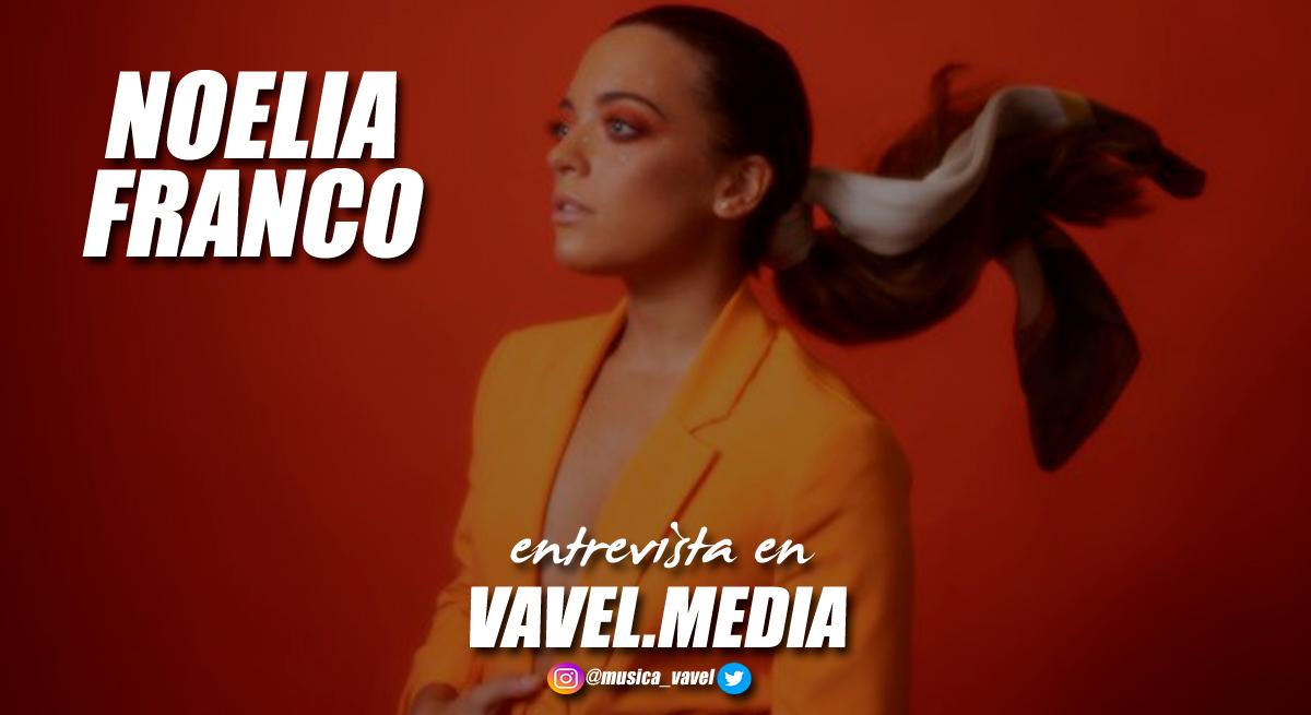 """Entrevista. Noelia Franco:""""Este single me ha hecho crecer a nivel personal y musical"""""""