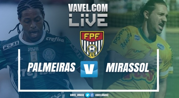 Palmeiras vence o Mirassol fora de casa pelo Campeonato Paulista (0-2)
