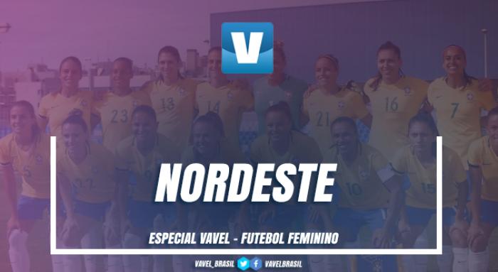 Especial VAVEL Futebol Feminino 2017: Nordeste