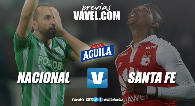 Previa Atlético Nacional vs Independiente Santa Fe: un clásico con realidades distintas