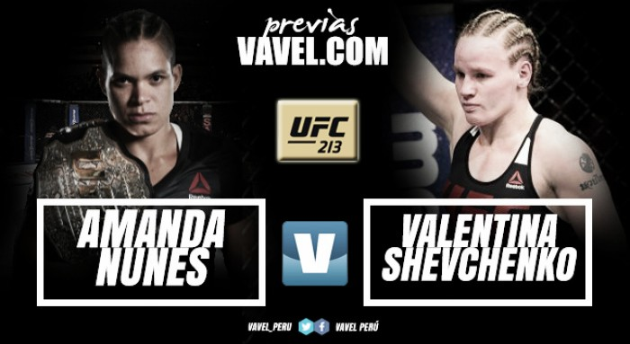 Previa UFC 213 Amanda Nunes -Valentina Shevchenko 2: ¿se va el título al Perú?
