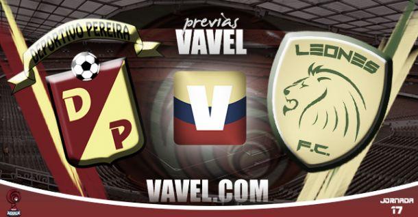 Pereira - Leones FC: a seguir soñando con el ascenso