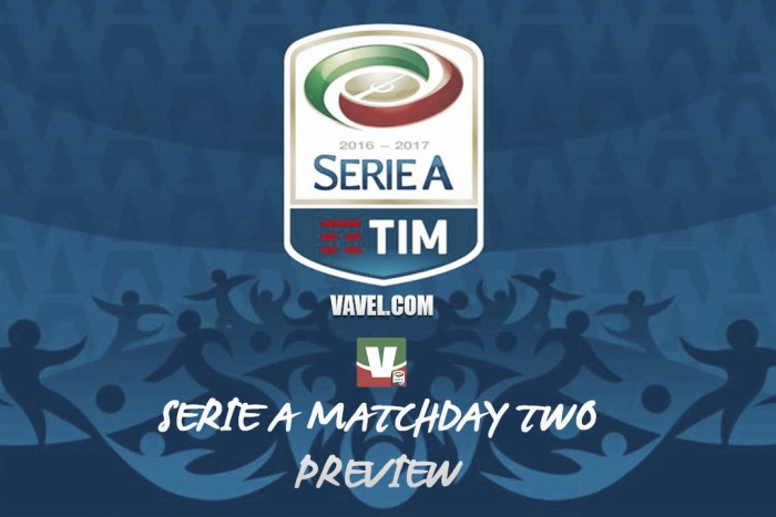 Serie A 2016/17 Match Day Two Preview