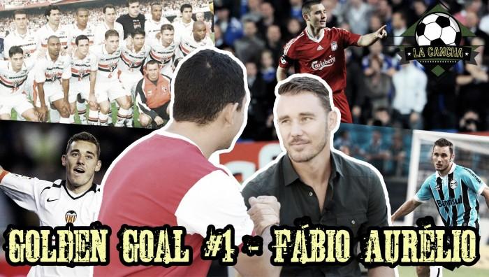 Golden Goal VAVEL #1 - Entrevista com Fábio Aurélio