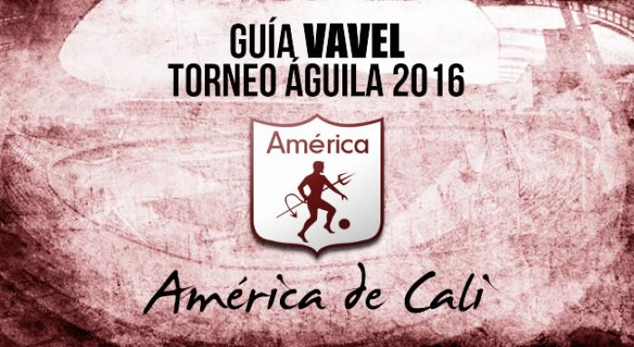 Guía VAVEL Torneo Águila 2016: América de Cali