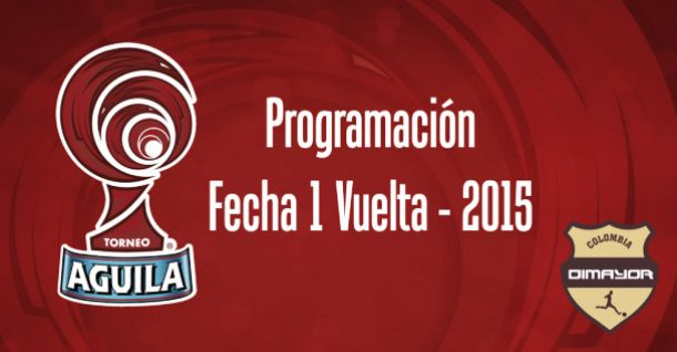 Horarios confirmados para la fecha 1-vuelta del Torneo Águila