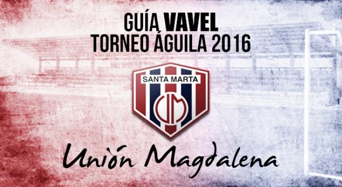 Guía VAVEL Torneo Águila 2016: Unión Magdalena