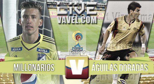 Resultado Millonarios vs Aguilas Doradas por la Liga Águila 2015. (2-0)