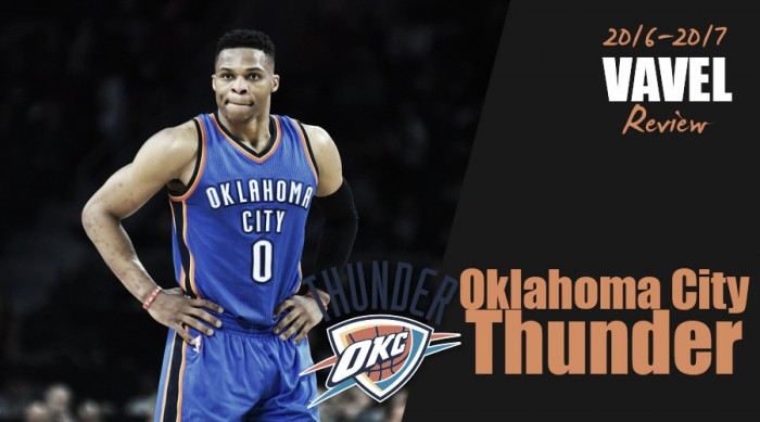 2016-17 NBA Team Season Review: Oklahoma City Thunder