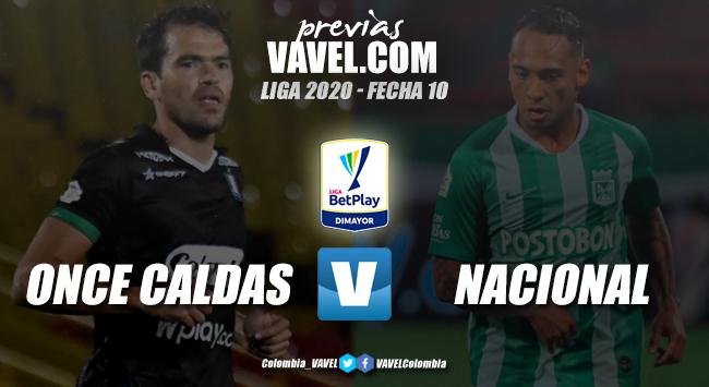 Previa Once Caldas vs Atlético Nacional: los campeones de américa a consolidarse en los ocho