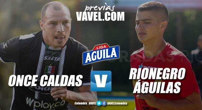 Previa Once Caldas vs Rionegro Águilas: el 'blanco' quiere seguir ganando