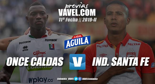 Previa Once Caldas vs Independiente Santa Fe: a levantar cabeza
