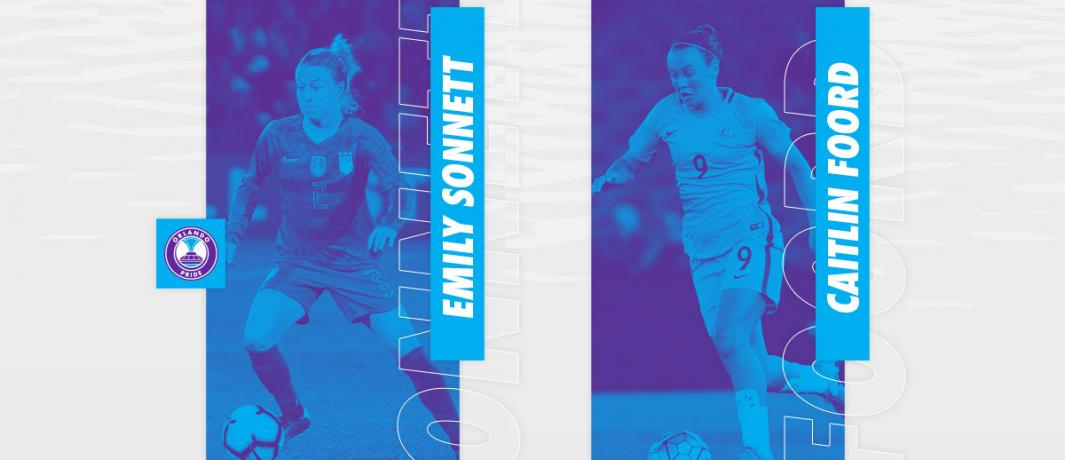 Emily Sonnett and Caitlin Foord sign with Orlando Pride to play NWSL in 2020