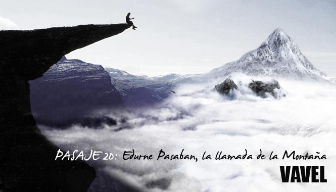 Pasaje 20: Edurne Pasaban, la llamada de la montaña