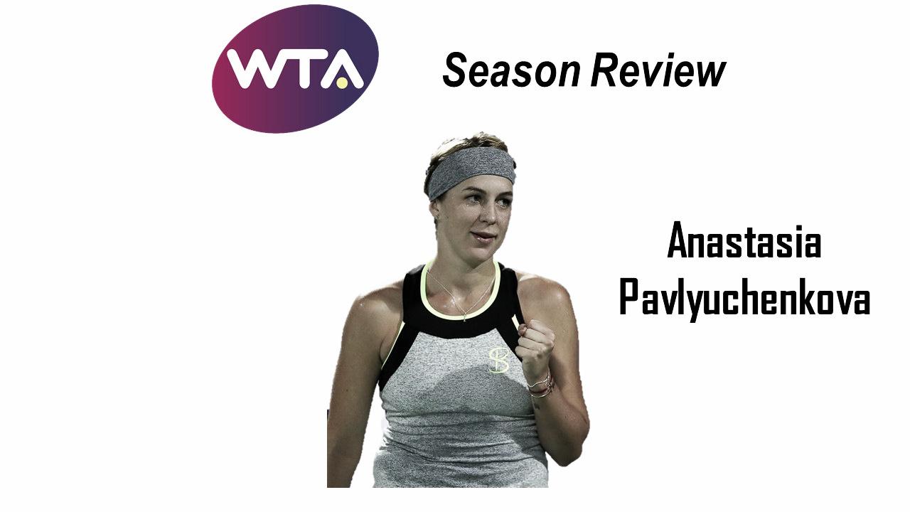 2018 Season Review: Anastasia Pavlyuchenkova