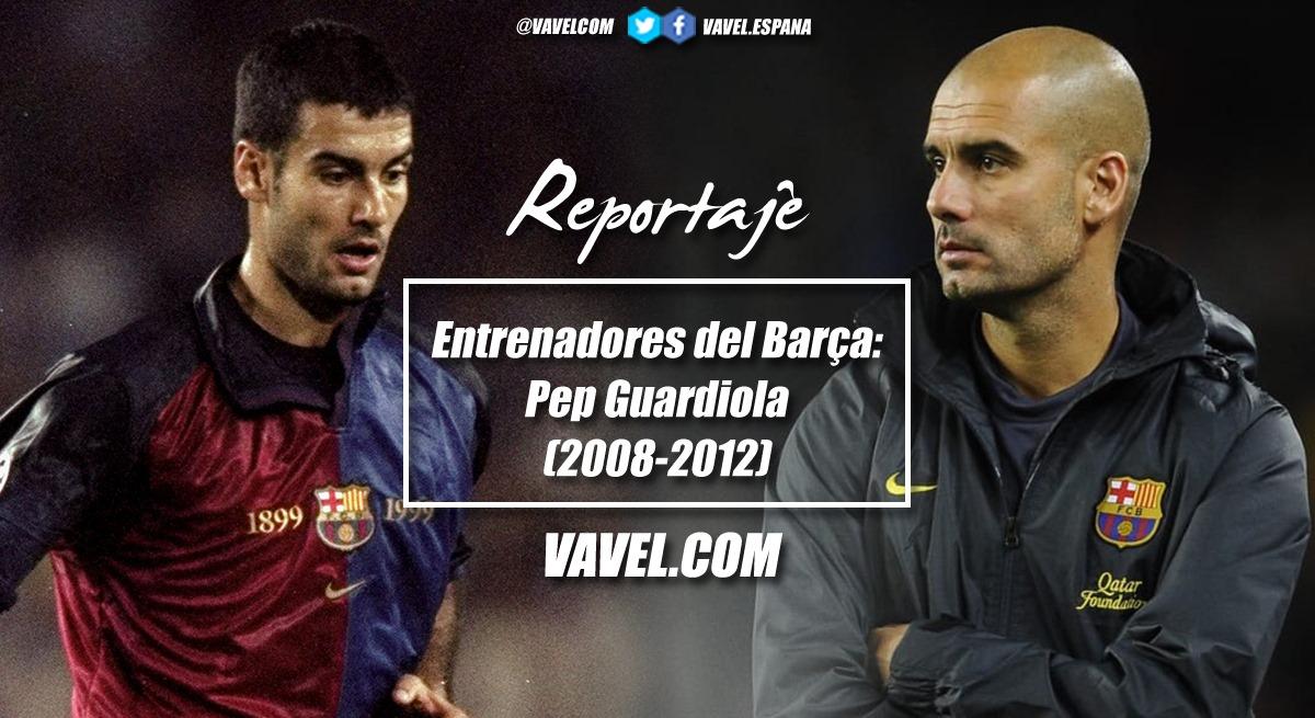 Entrenadores del Barça: Pep Guardiola (2008-2012)