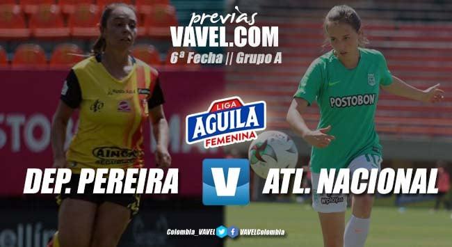 Previa Deportivo Pereira vs Atlético Nacional: últimos tres puntos de la fase de grupos