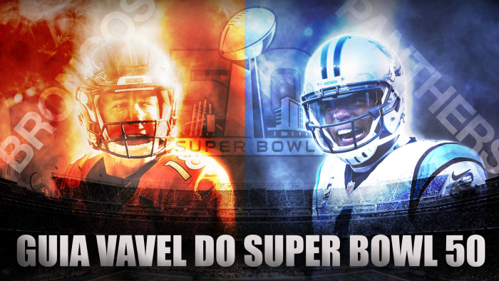 Guia VAVEL do Super Bowl 50: Denver Broncos vs.Carolina Panthers