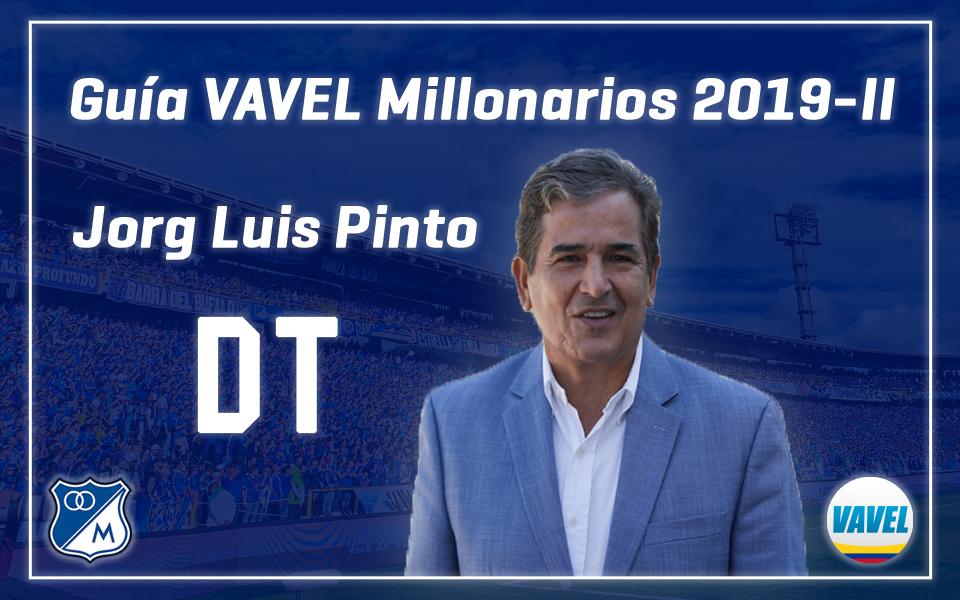 Análisis VAVEL, Millonarios 2019-II: Jorge Luis Pinto