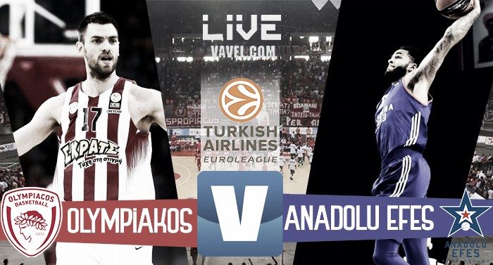 Olympiakos Pireo-Anadolu Efes in Turkish Airlines EuroLeague (87-78): OLYMPIAKOS ALLE FINAL FOUR!