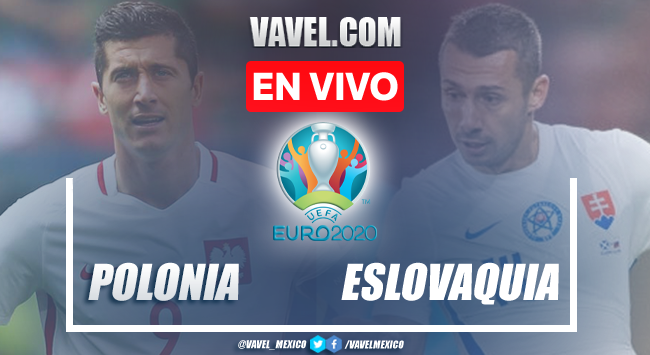 Goles y resumen del Polonia 1-2 Eslovaquia en Euro 2020