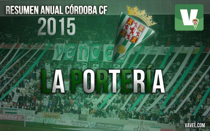 Resumen anual Córdoba CF: La portería