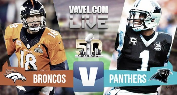 Super Bowl EN VIVO: Broncos 3-0 Panthers 2016