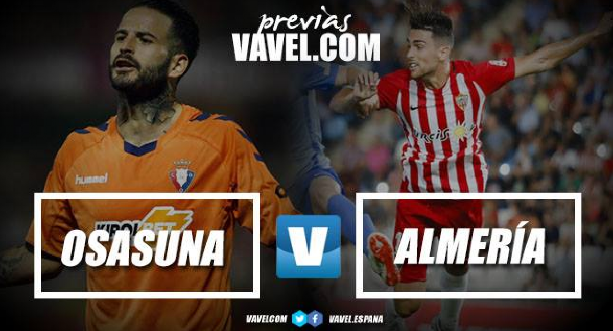 Previa Osasuna - Almería: la hora de vencer