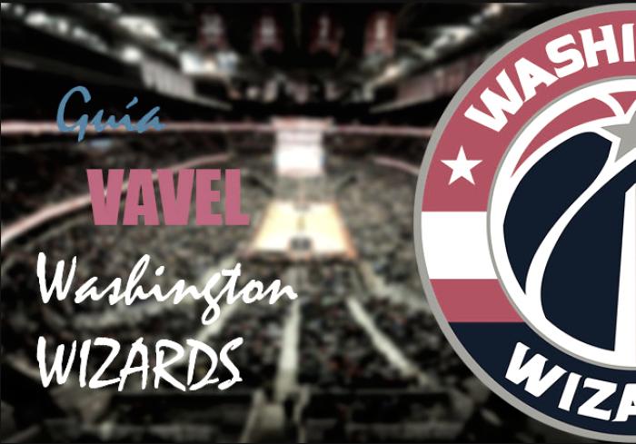 Guía VAVEL NBA 2017/18: Washington Wizards, la hora de los magos