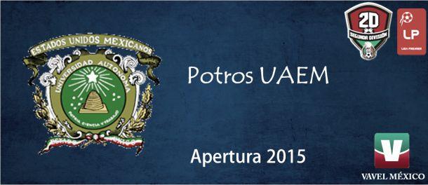 Segunda División Premier: Potros UAEM