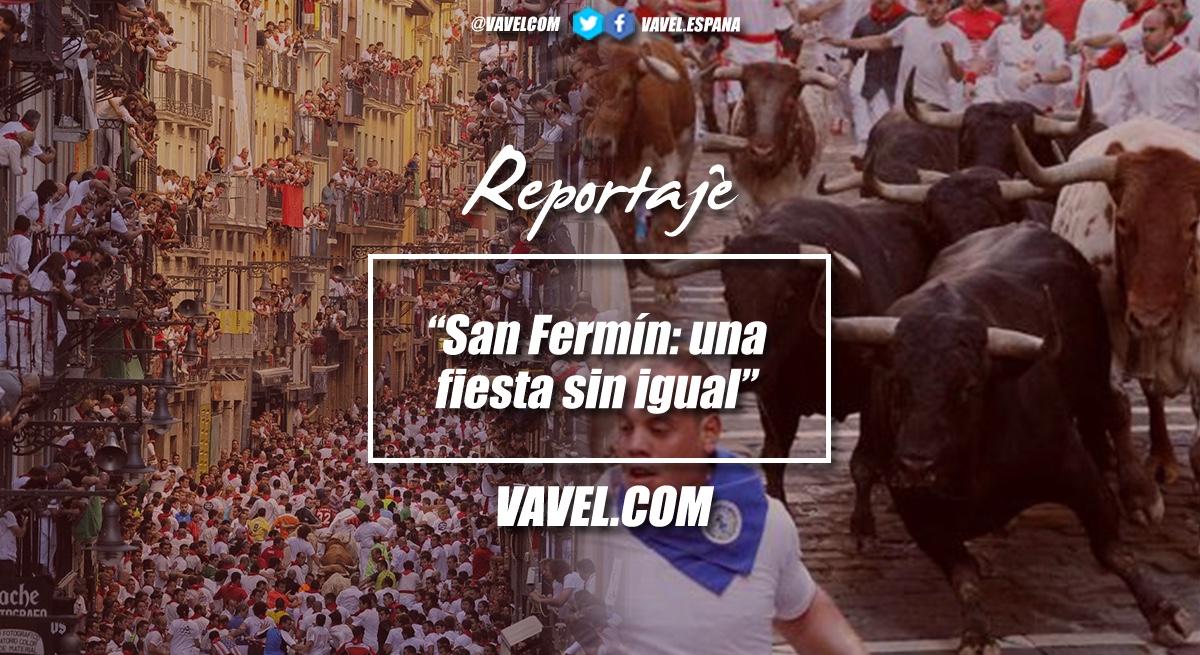 San Fermín: una fiesta sin igual