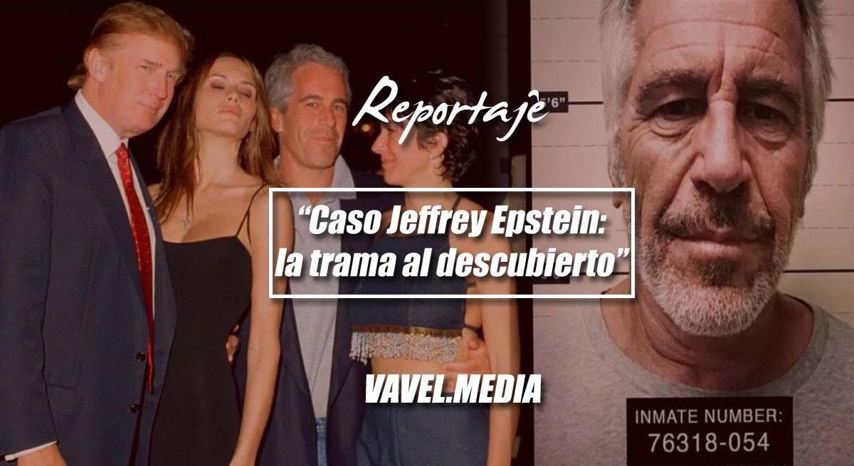 Caso Jeffrey Epstein: la trama al descubierto