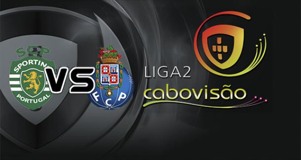 Clássico da II Liga: Sporting B x Porto B