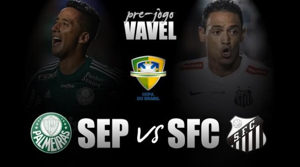 Agora é no Allianz! Palmeiras e Santos voltam a se enfrentar valendo o título da Copa do Brasil