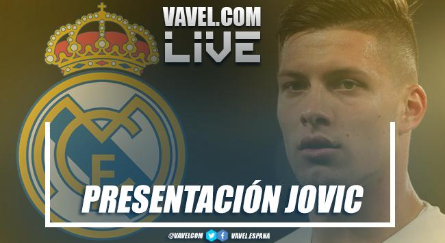 Presentación de Luka Jovic, nuevo jugador del Real Madrid, en vivo y en directo online