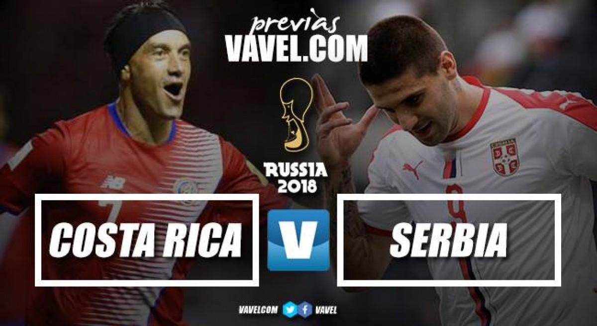 Costa Rica y Serbia abren el Grupo E